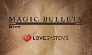 Love-Systems-Magic-Bullets